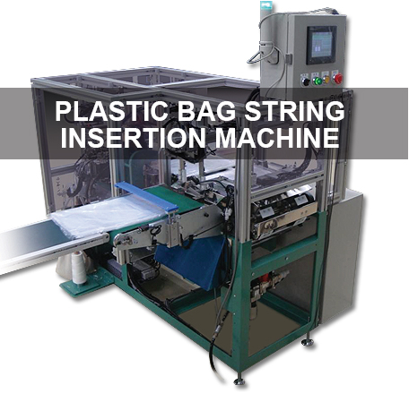 Plastic bag string insertion machine